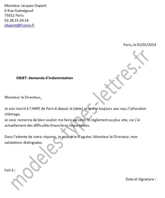 modele de lettre pour demande d indemnisation Modèle de lettre concernant les indémnisation adressé aux ASSEDIC modele de lettre pour demande d indemnisation