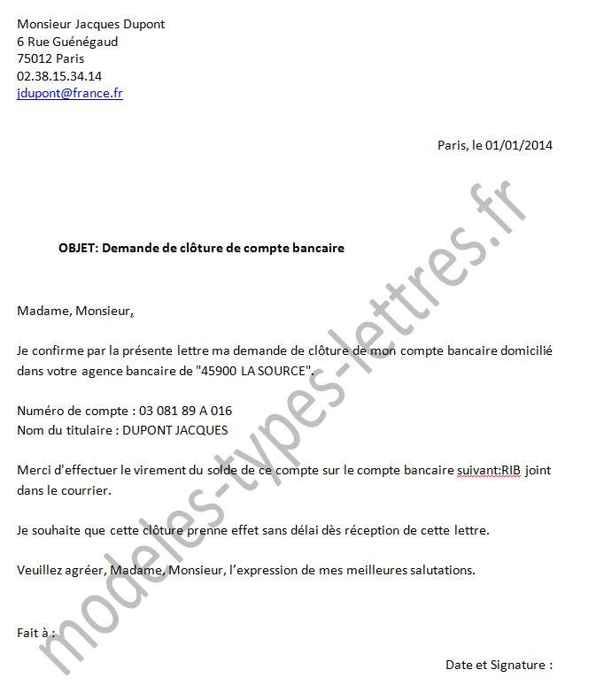 lettre résiliation de compte bancaire Modèle de lettre pour la cloture d'un compte bancaire auprés de La  lettre résiliation de compte bancaire